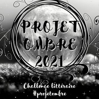 [Challenges] #ProjetOmbre 2021