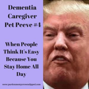 trump meme dementia caregiver pet peeves