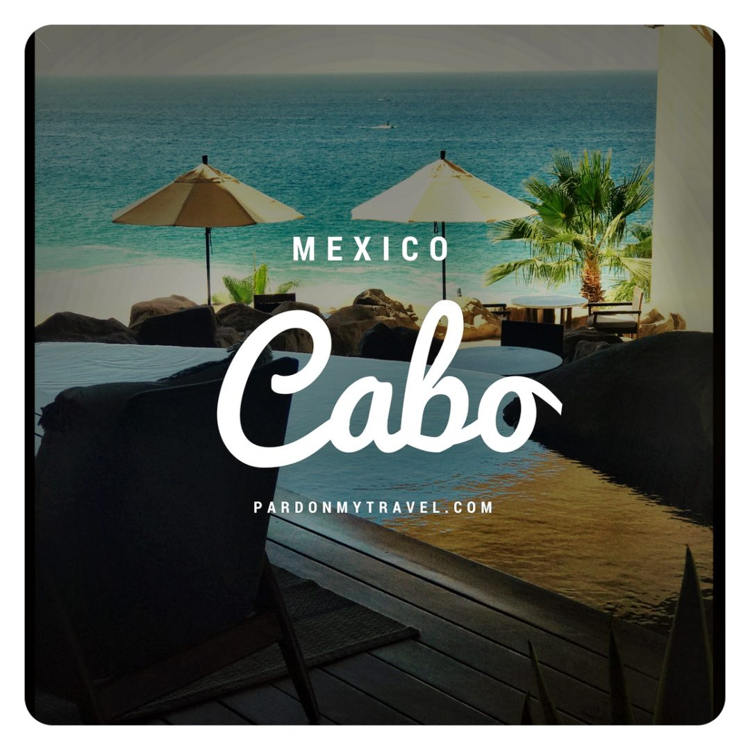 Visit Cabo San Lucas: What Happens in Cabo   Never Happened