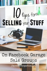 10 Tips For Selling On Facebook Garage Sale Groups