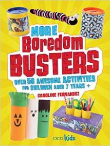 More Boredom Busters