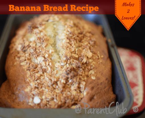 Banana Bread Recipe via www.parentclub.ca