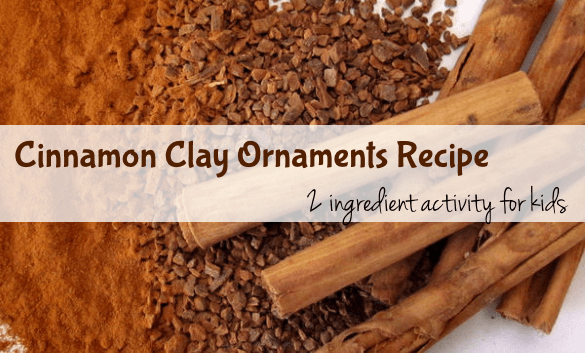 Cinnamon Clay Ornament Recipe 2 ingredient activity for kids