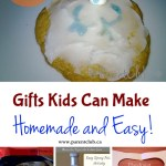 Gifts Kids Can Make – Homemade and Easy