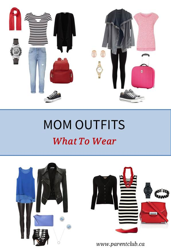 Mom Outfits - What To Wear