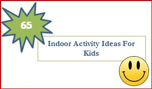 65 Indoor Activity Ideas For Kids, www.parentclub.ca
