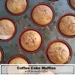 Coffee Cake Muffins with brewed coffee