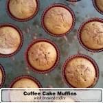 Coffee Cake Muffins with brewed coffee via www.parentclub.ca
