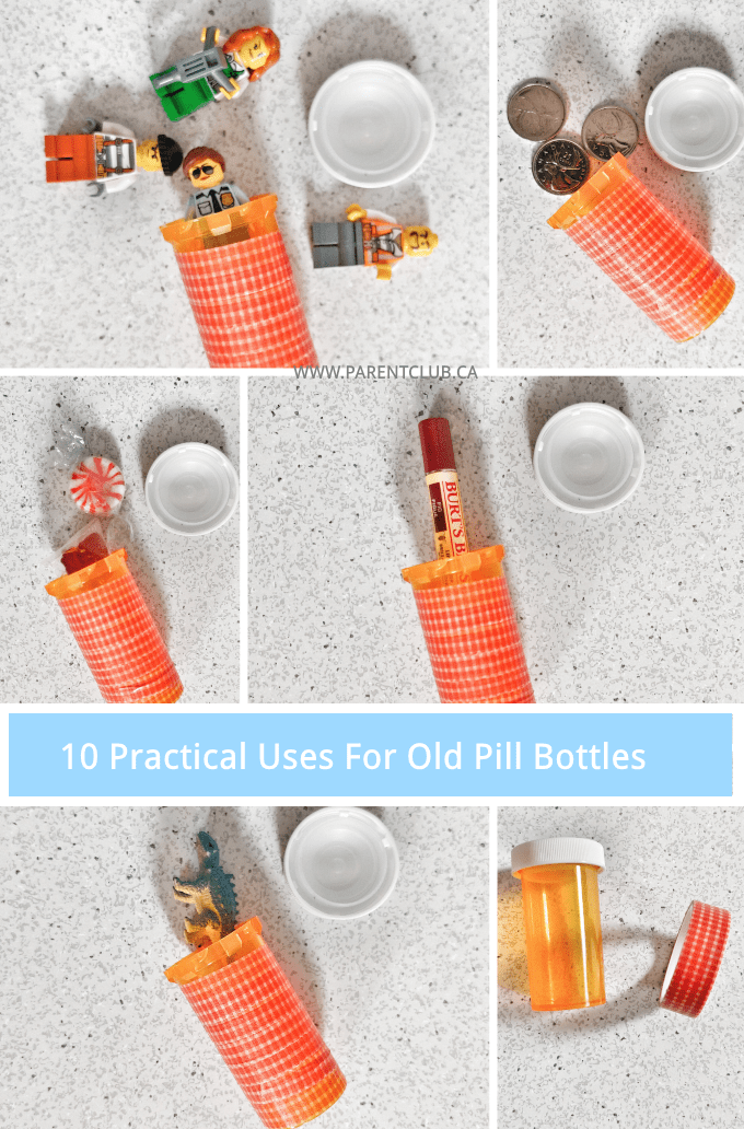 10 practical uses for old pill bottles recycle reuse repurpose www.parentclub.ca