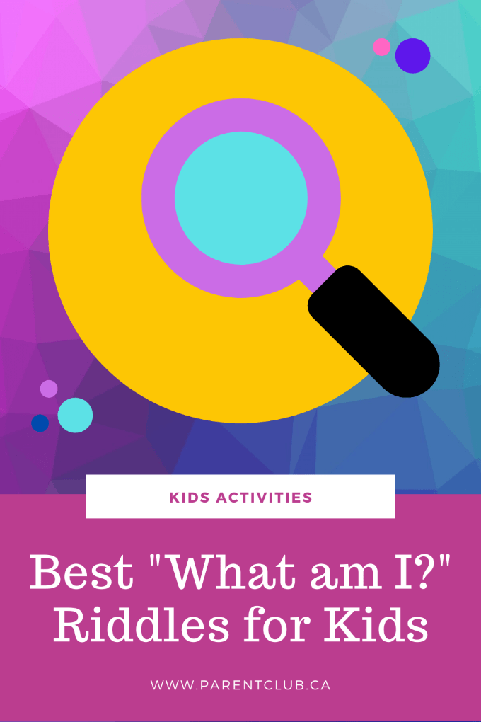 Best what am I riddles for kids via www.parentclub.ca, riddles