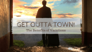 Get Outta Town!: Podcast Interview About the Mental Health Benefits of Vacations