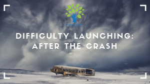 Difficulty Launching: After the Crash