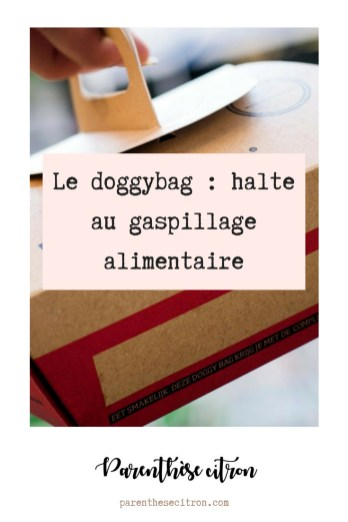 Le doggy bag, alternative au gaspillage alimentaire