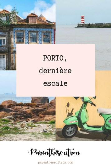 Porto, dernière escale