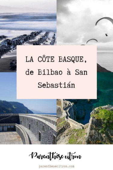 La côte basque de Bilbao à San Sebastián