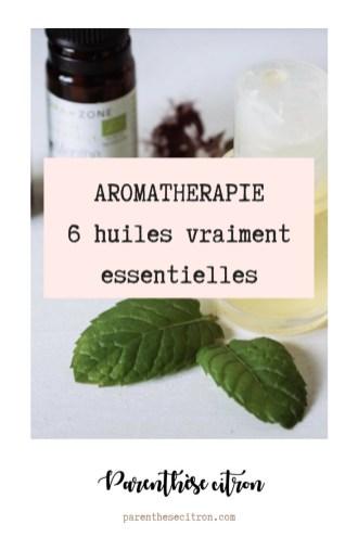 Aromathérapie 6 huiles vraiment essentielles