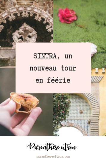 Sintra, une nouvelle journée en féérie
