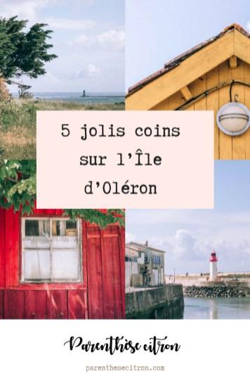 5 jolis coins à découvrir sur l'Île d'Oléron