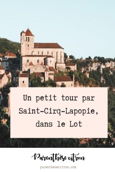 Un petit tour par Saint-Cirq-Lapopie