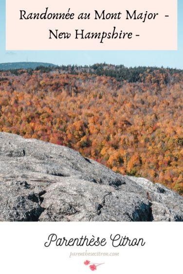Randonnée au Mont Major, dans le New Hampshire