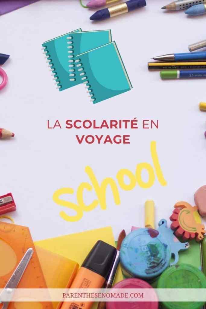 La scolarité en voyage