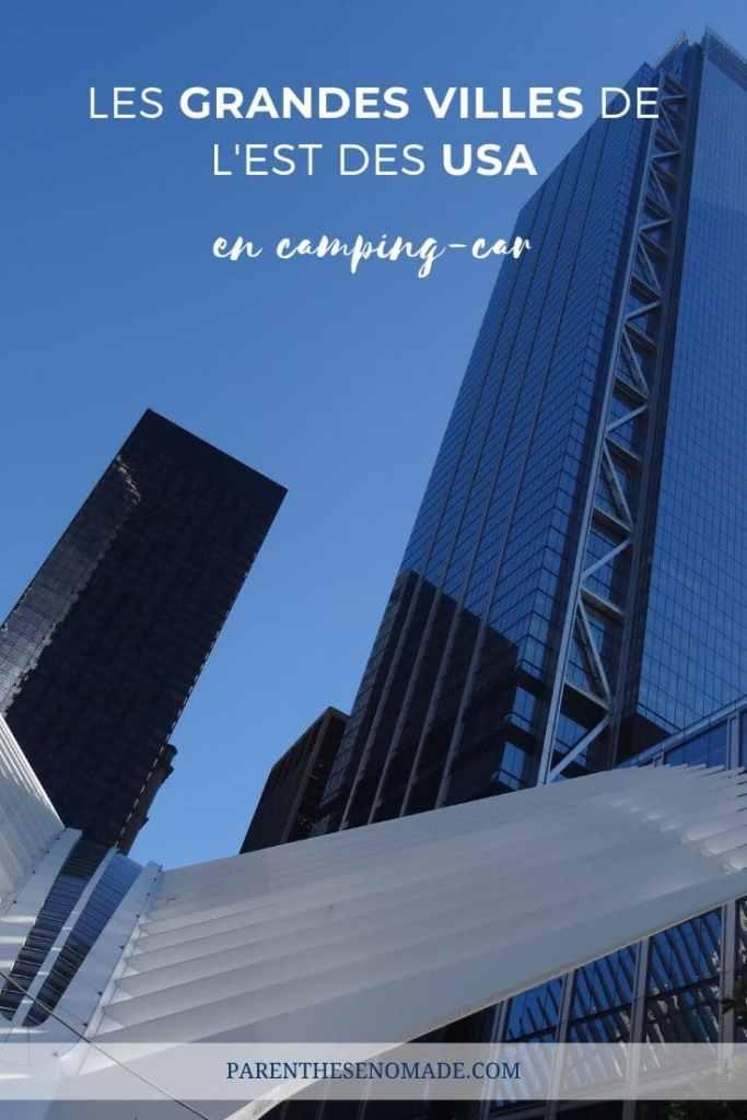Les grandes villes de l'Est des Etats-Unis en camping-car