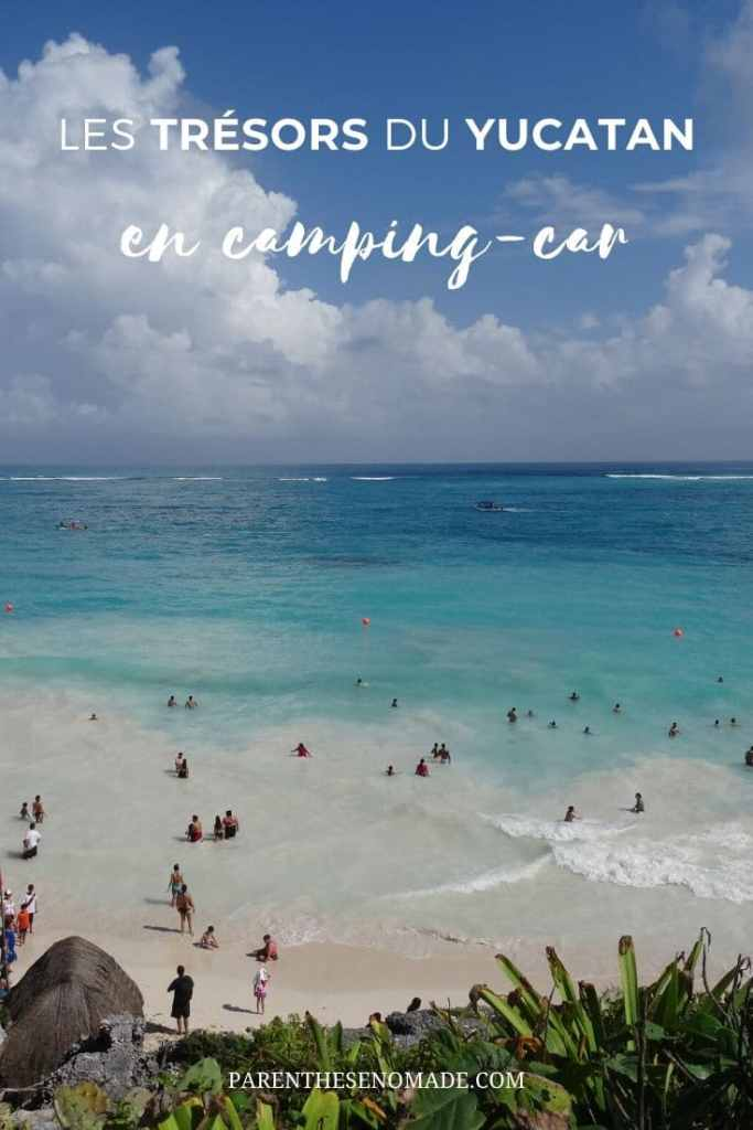 La péninsule du Yucatan en camping-car