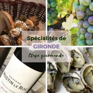 Spécialités de Gironde pour une étape gourmande en camping-car