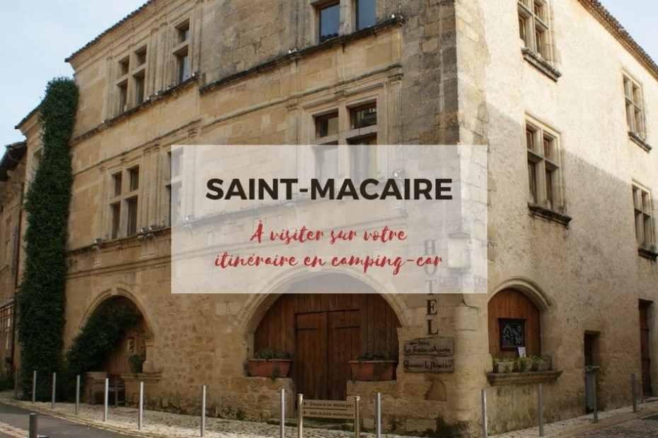 Saint-Macaire, étape dans l'Entre-deux-Mers en camping-car