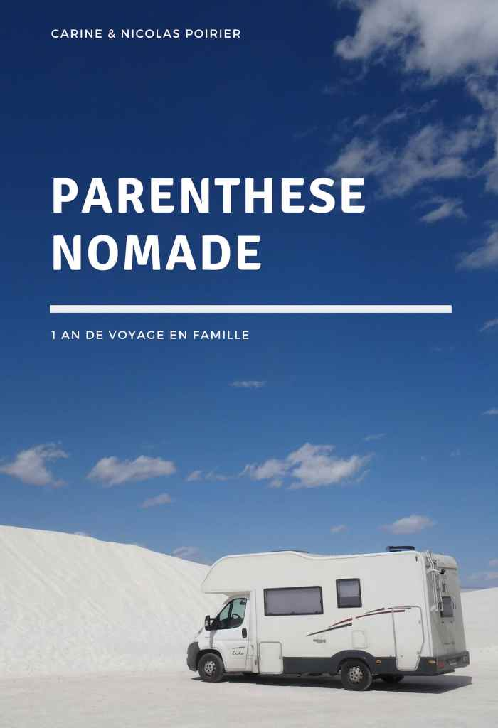Parenthèse nomade : 1 an de voyage en famille, récit de voyage par Carine et Nicolas Poirier