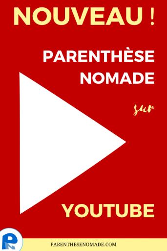 Parenthèse nomade sur Youtube !