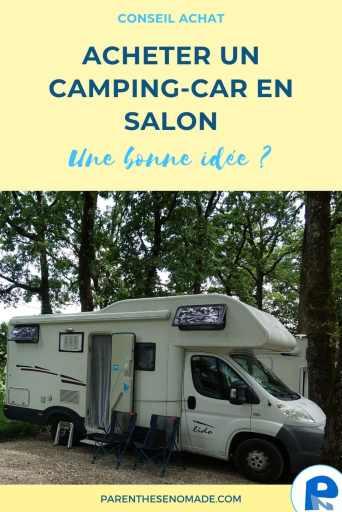 Acheter un camping-car en salon : 6 points de vigilance et conseils