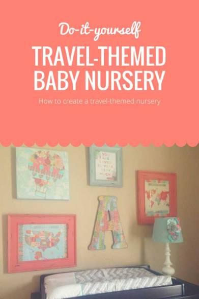 DIY-Travel-Themed-Nursery - Parenthood and Passports