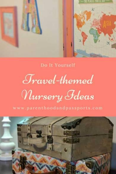 Parenthood and Passports - Travel nursery theme