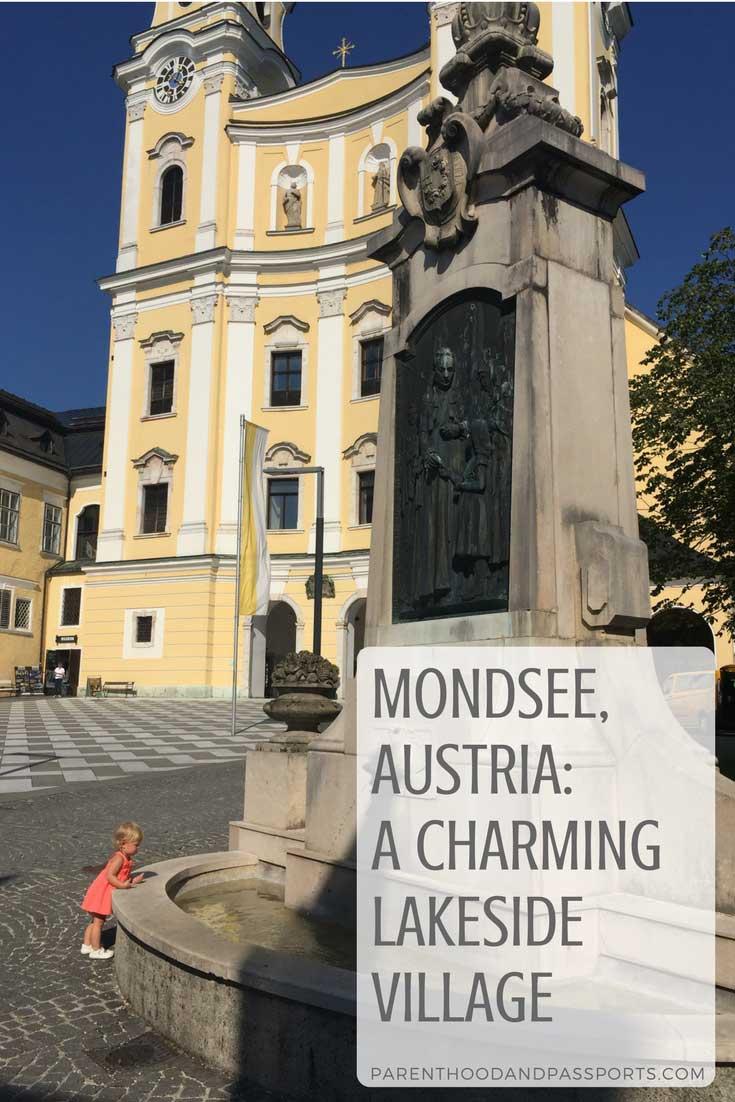 Parenthood and Passports - Mondsee Austria