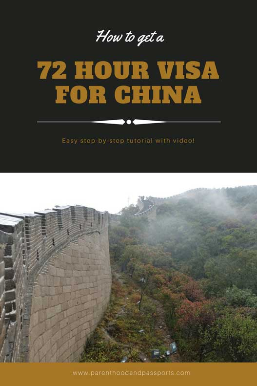 Parenthood and Passports - How to get a 72 hour visa to China