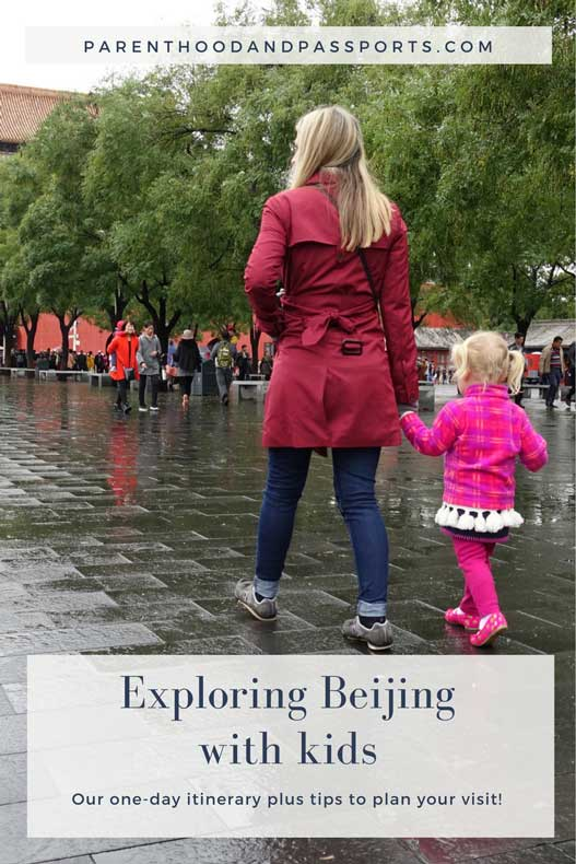 Parenthood and Passports - One Day in Beijing with kids
