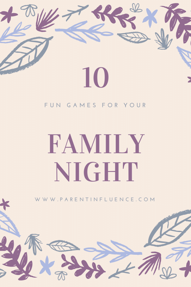 Fun Games for your Family Night by ParentINfluence Blog