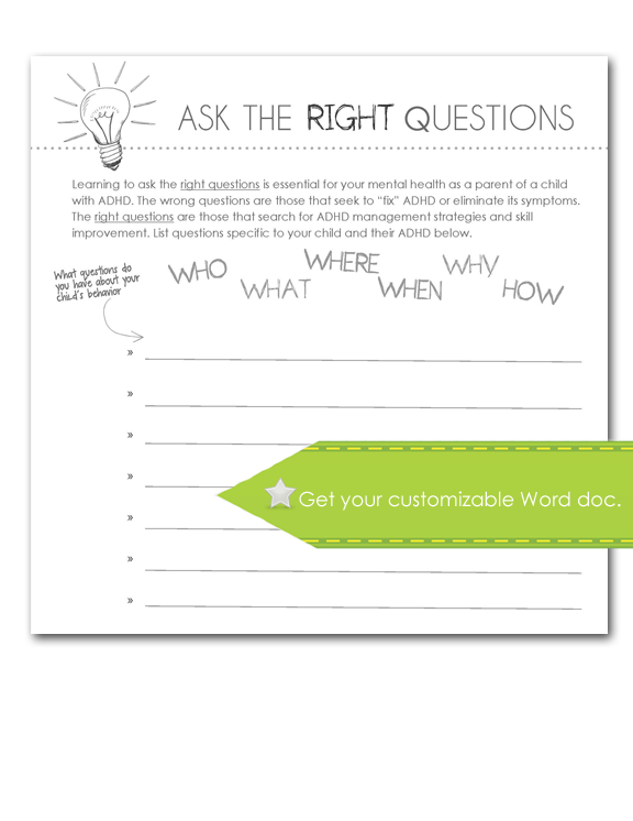 Ask the Right Questions, customize