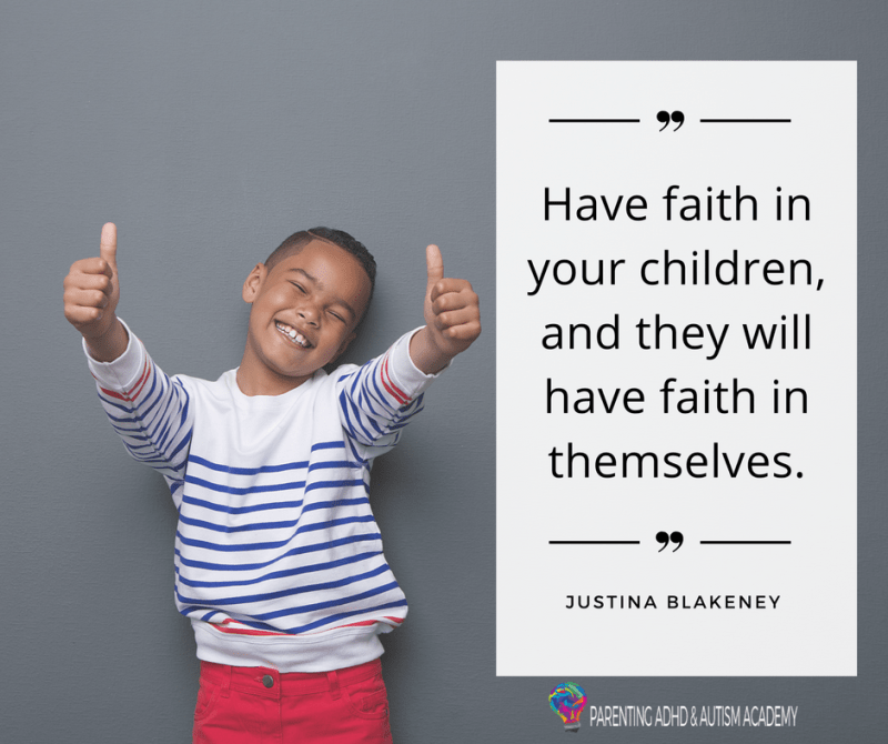 Have faith in your children