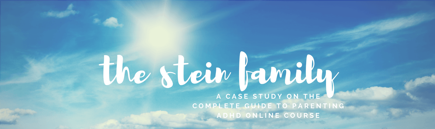 Stein Case Study Supporting Parent Training for ADHD through the Complete Guide to Parenting ADHD online course
