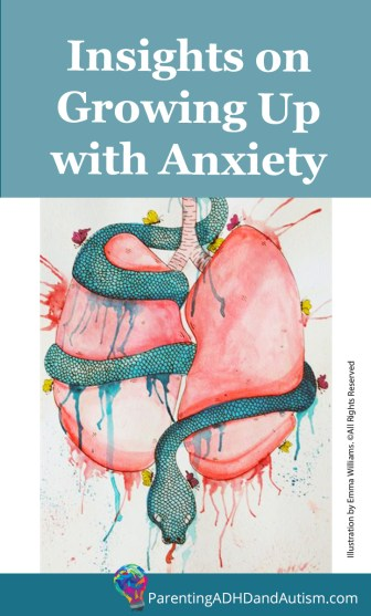 Insights on Growing Up with Anxiety
