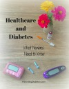 healthcareanddiabetes100 What You Should Know about Diabetes and Healthcare