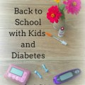 Back to school tips for kids with type 1 diabetes. Pin and read later!