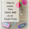 How to lower your A1C with an insulin pump. Save to read later!.