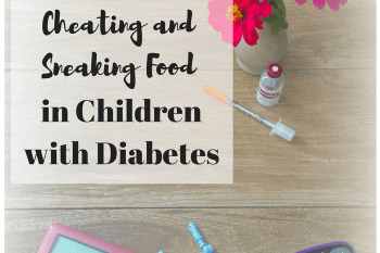 How to Prevent your Child with Diabetes from Cheating and Sneaking Food