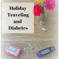 Traveling with diabetes takes extra preparation. Get a holdiay travel packlist so nothing is forgotten!