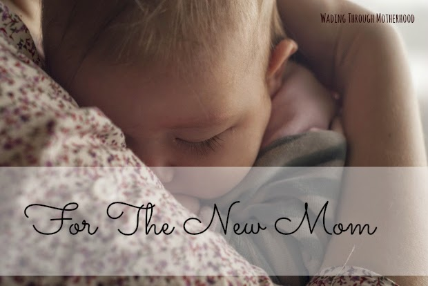 Advice for New Moms | Parenting From the Heart