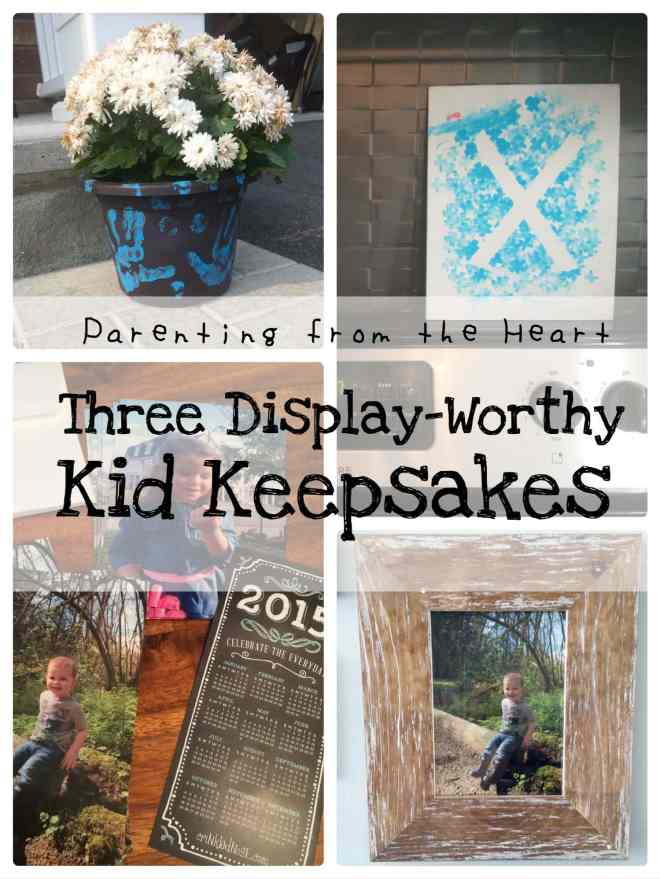 Three Display-Worthy Kid Keepsakes | Parenting from the Heart