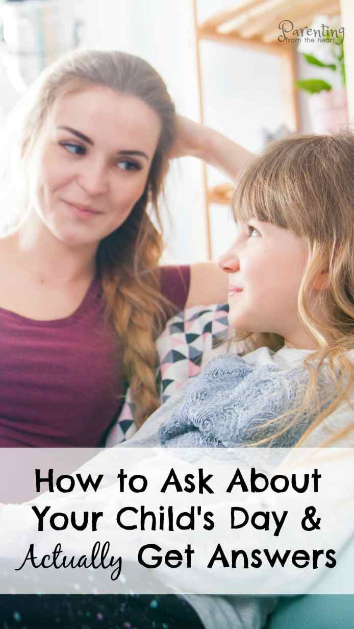 "When my daughter started school, I was so eager to find out about her day. When, ""I don't know,"" was all I was getting, I had to get creative. Here are powerful strategies to connect with your child and find out about their day actually get answers to your questions!"